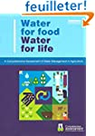 Water for Food Water for Life: A Comp...