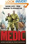 Medic: Saving Lives - From Dunkirk to...