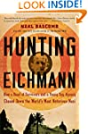 Hunting Eichmann: How a Band of Survi...