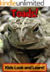 Toads! Learn About Toads and Enjoy Co...