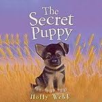 The Secret Puppy | Holly Webb