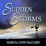 Sudden Storms | Marcia Lynn McClure