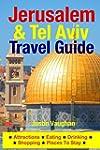 Jerusalem & Tel Aviv Travel Guide: At...
