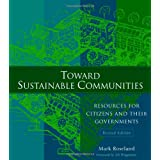 Toward Sustainable Communitiesby Mark Roseland