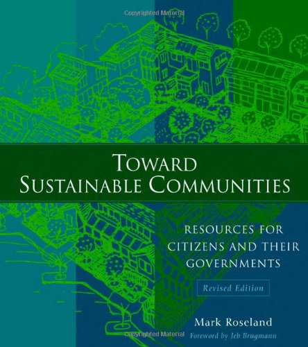 Toward Sustainable Communities: Resources for Citizens...
