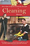 How to Open & Operate a Financially Successful Cleaning Service: With Companion CD-ROM