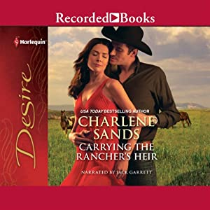 Carrying the Rancher's Heir | [Charlene Sands]