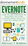 Evernote: How to Use Evernote to Orga...