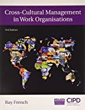 img - for Cross-Cultural Management in Work Organisations by Ray French (2015-02-01) book / textbook / text book