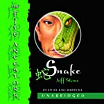 Snake: The Five Ancestors, Book 3 (       UNABRIDGED) by Jeff Stone Narrated by Kiki Barrera