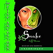Snake: The Five Ancestors, Book 3 | Jeff Stone
