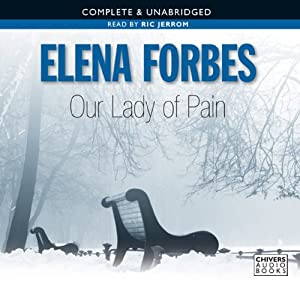 Our Lady of Pain | [Elena Forbes]