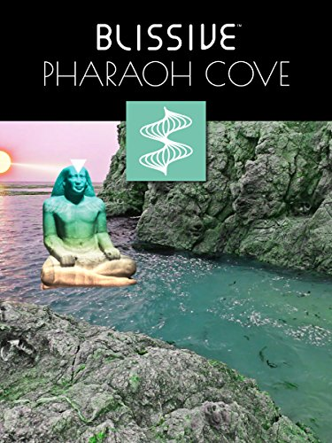 Blissive Pharaoh Cove