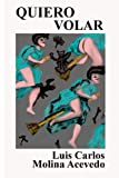 img - for Quiero Volar (Spanish Edition) book / textbook / text book