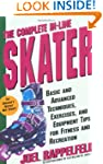 The Complete In-Line Skater: Basic an...