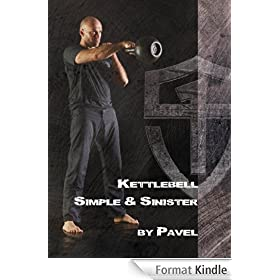 Kettlebell - Simple & Sinister (English Edition)