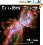 Galaktisch - Galactic 2014. Trends & Classics Kalender