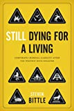 img - for Still Dying for a Living: Corporate Criminal Liability after the Westray Mine Disaster (Law and Society Series) book / textbook / text book