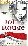 Joli Rouge: Eine Piratin k�mpft f�r L...