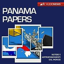 Panama Papers Audiobook by Andrea Lattanzi Barcelò Narrated by Francesca Di Modugno