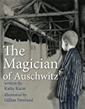 img - for The Magician of Auschwitz book / textbook / text book