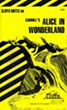img - for Alice in Wonderland (Cliffs Notes) by Carl Senna (1984-07-24) book / textbook / text book