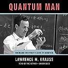 Quantum Man: Richard Feynman's Life in Science Hörbuch von Lawrence M. Krauss Gesprochen von: Lawrence M. Krauss