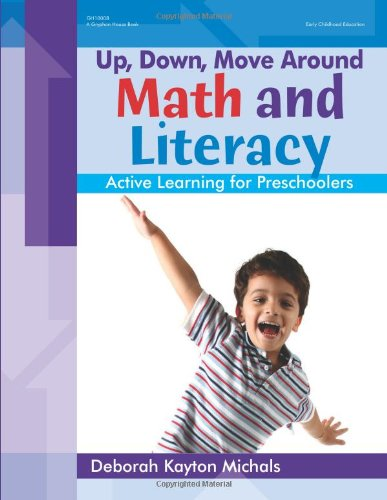 Up, Down, Move Around — Math and Literacy: Active Learning for Preschoolers