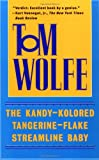 The Kandy-Kolored Tangerine-Flake Streamline Baby (0553380583) by Tom Wolfe