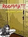 Roommate: Scary Story To Tell In The Dark