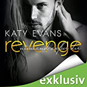 Revenge - Niemand außer dir (Real 6) | Katy Evans