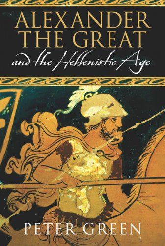 Alexander The Great And The Hellenistic Age: A Short History (Universal History)