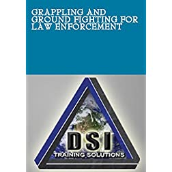 Grappling and Ground fighting for Law Enforcement