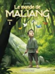 Monde de Maliang (Le), t. 01