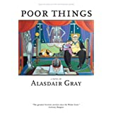 Poor Things (British Literature Series) ~ Alasdair Gray