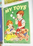 img - for My toys; (A Rand McNally junior elf book) book / textbook / text book
