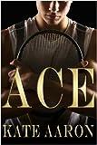 Ace (Brian & Lexi, #1)