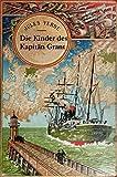 Die Kinder des Kapitän Grant (Originalausgabe, illustriert)