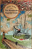 Die Kinder des Kapit�n Grant (Originalausgabe, illustriert) (German Edition)