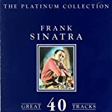 The Platinum Collection Frank Sinatra