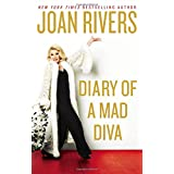 Diary of a Mad Diva ~ Joan Rivers