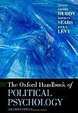 The Oxford Handbook of Political Psychology: Second Edition (Oxford Handbooks)