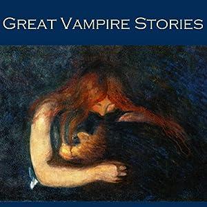 Great Vampire Stories Audiobook
