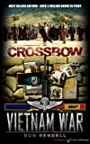 img - for Crossbow (Vietnam War) book / textbook / text book
