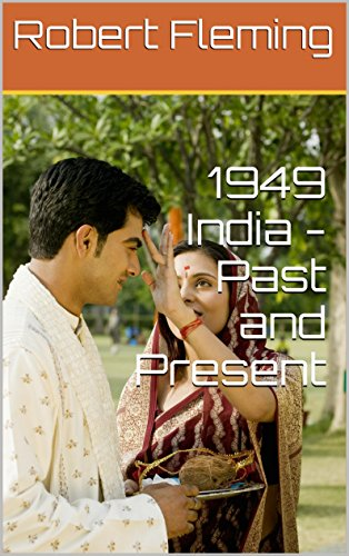 Robert Fleming - 1949 India - Past and Present (English Edition)