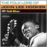 The Folk Lore of + Folk Blues