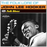The Folk Lore Of J.L. Hooker + Folk B...