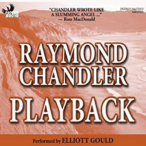 Playback | [Raymond Chandler]