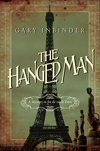 The Hanged Man: A Mystery in Fin de Siecle Paris