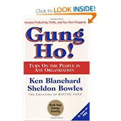Gung Ho! Turn On the People in Any Organization (9780688154288)